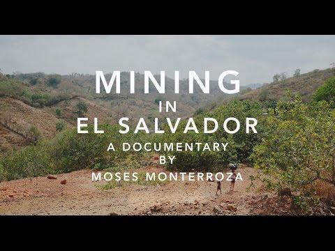 Documentary: Mining in El Salvador
