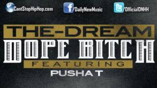 The Dream Dope Bitch Pusha T + Ringtone Download