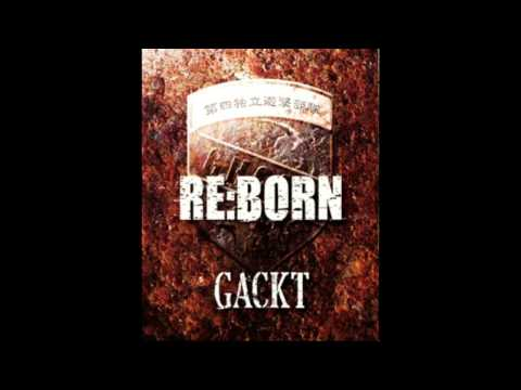 Gackt Re:Born Full Album