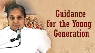 Guidance for the Young Generation
