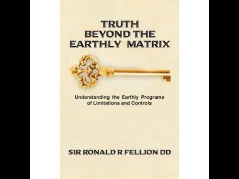 Ronald Fellion & Patricia Farrington Truth Beyond The Earthly Matrix Part 2 9 -21- 2017