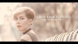 Download lagu Lebih Baik Sendiri- Nike Ardilla Cover by Novita Dewi
