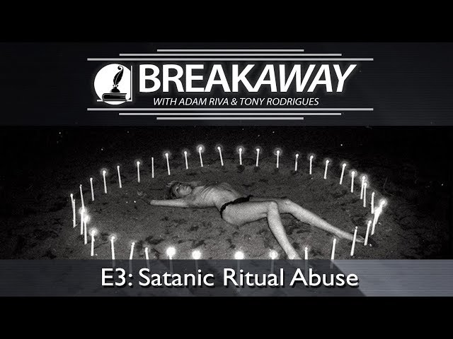 #3 Satanic Ritual Abuse feat. Tony Rodrigues | BREAKAWAY | Season 1