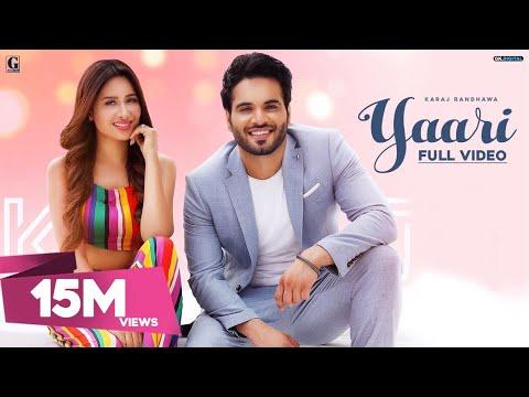 yaari-:-karaj-randhawa-(full-song)-mahira-sharma-|-latest-punjabi-songs-2019-|-geet-mp3