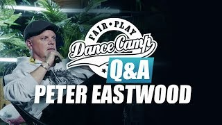 Q&A | Peter Eastwood: 'Integrity is paramount in our family' | Fair Play Dance Camp 2017