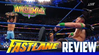 WWE FASTLANE 2018 PPV RESULTS/REVIEW (BEST FASTLANE EVER BUT THAT'S NOT SAYING MUCH)