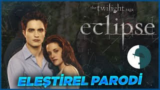 TWILIGHT ECLIPSE - ELEŞTİREL PARODİ