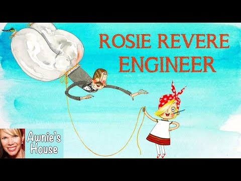 ✏️ Kids Book Read Aloud: ROSIE REVERE ENGINEER By Andrea Beaty And David Roberts