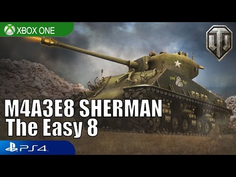 M4A3E8 (Easy 8 ) Sherman REVIEW - World of Tanks Console