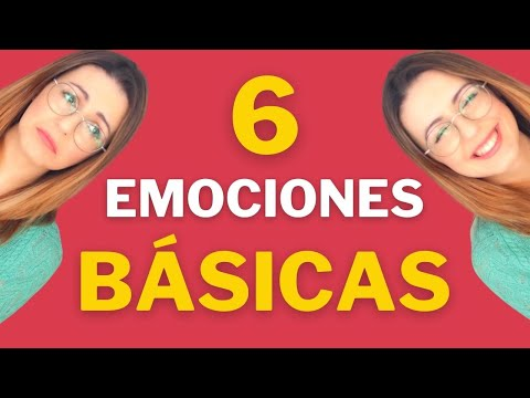 ¿Cuáles Son Las 6 Emociones Básicas? -- Inteligencia Emocional