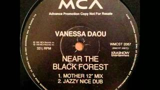 "Vanessa Daou - Near The Black Forest (Mother 12"" Mix)"