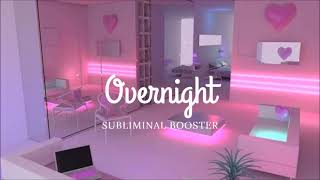 Get Results Overnight - Booster ll Subliminal