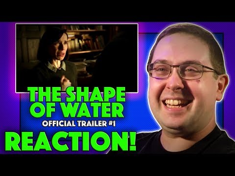 REACTION! The Shape of Water Trailer #1 - Guillermo Del Toro Movie 2017