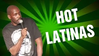 Hot Latinas (Stand Up Comedy)