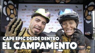 CAPE EPIC ETAPA 1   cómo es el campamento   Valentí Sanjuan y Eva Garrido