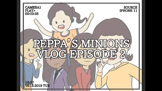 Peppa's Minions Vlog episode 2