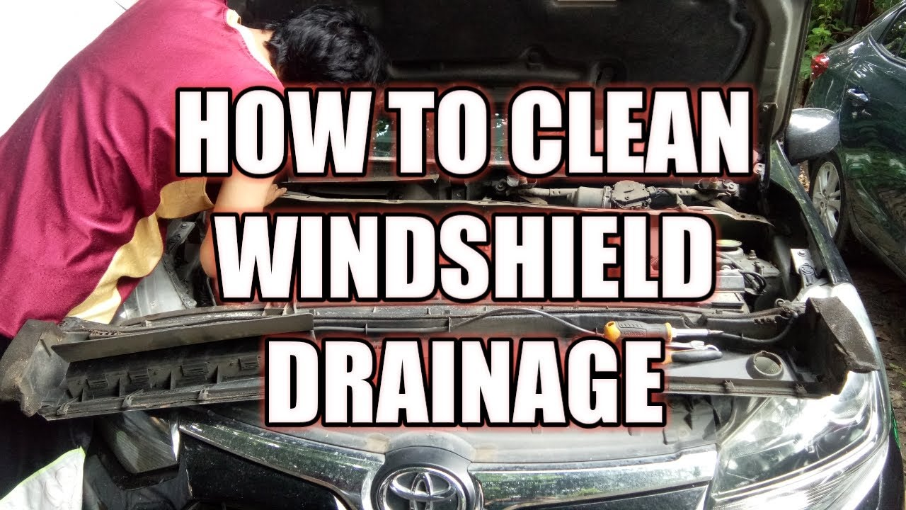 HOW TO INSPECT AND CLEAN THE WINDSHIELD DRAINAGE - TOYOTA WIGO