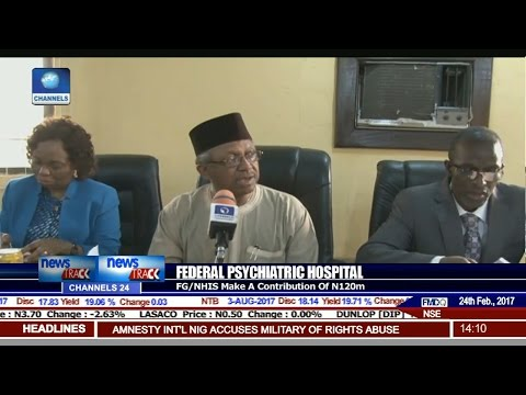 Federal Psychiatric Hospital: FG/NHIS Make A Donation Of N120Mn