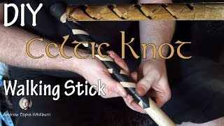 How to Make Wood Celtic Walking Stick - Part1