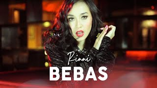Rinni - Bebas [Official Music Video Clip]