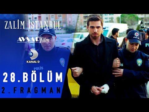 Zalim İstanbul Dizisi 28. Bölüm 2. Fragman