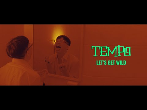 Tempo - Let's get wild (Official Music Video)