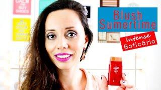 Lançamento de Verão - Blush Sumertime - Califórnia  Boticário| Resenha por Virgínia Gaya