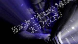 ELECTRO-HOUSE MUSIC CHOICES 2010(By DjSik)