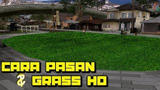 Cara Pasang+Review+Share Floor Grove Street Grass HD GTA SA Android