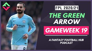 The Green Arrow Podcast | Double Gameweek 19 Preview | Fantasy Premier League Tips 20/21