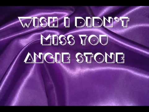 Angie Ste Wish I didnt miss you