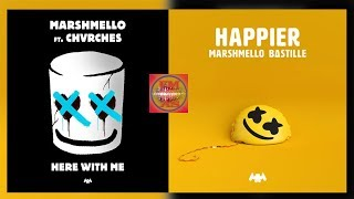Marshmello - Happier / Here With Me (feat. CHVRCHES & Bastille) [Lyrisc Video] (Mashup) Video