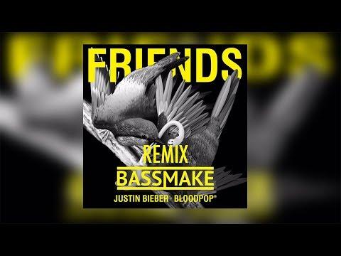 🚩 Justin Bieber & Bloodpop - Friends (Bassmake Remix) - Lyrics