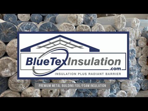 BlueTex™ Insulation for Metal/Steel Buildings