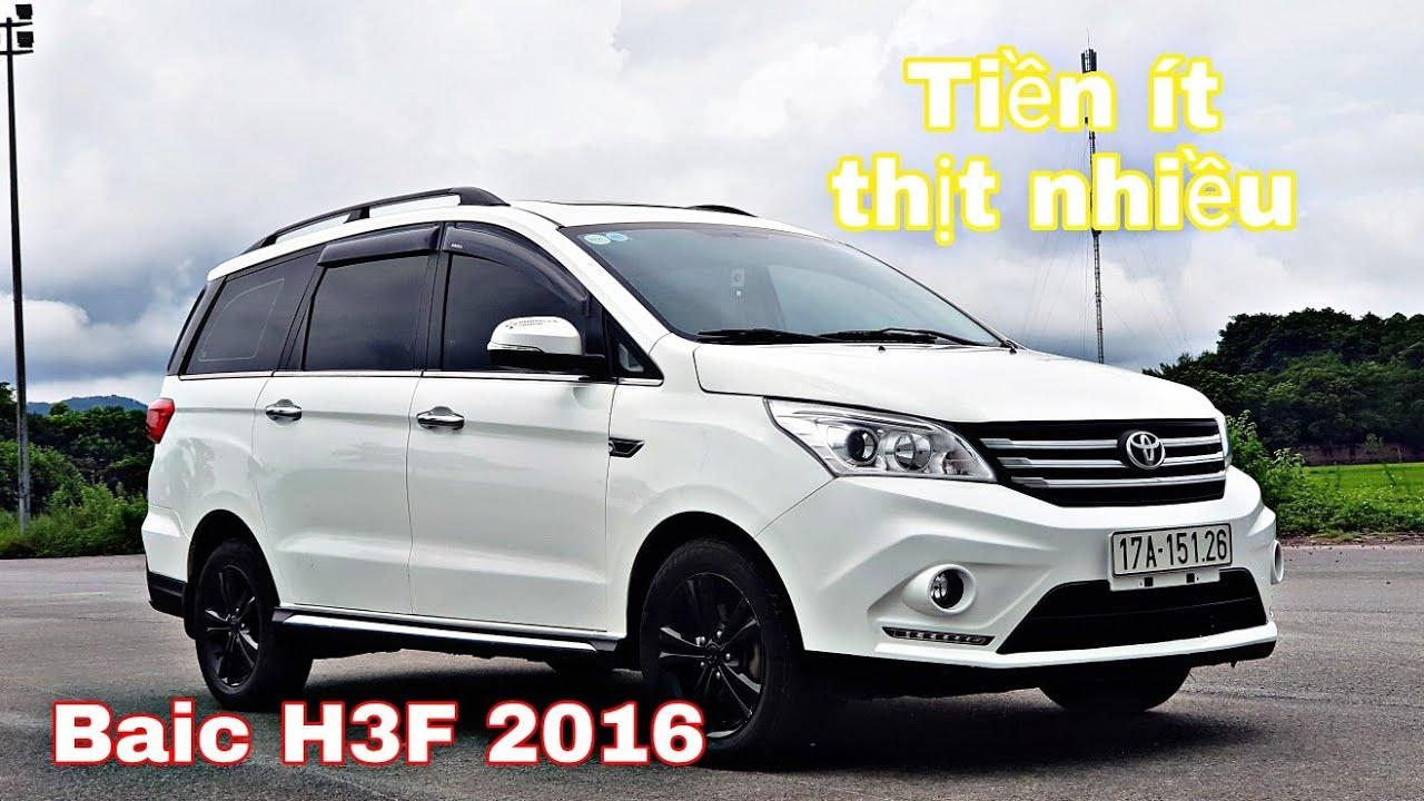 Baic H3F mẫu xe 7 chỗ đời 2016 giá chỉ 260tr | MPV giá rẻ cho mọi người | 0966680444