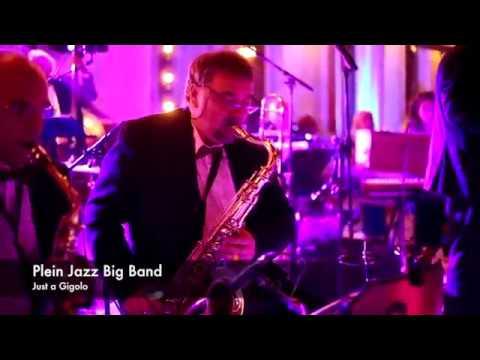 Plein Jazz Big Band - Just A Gigolo