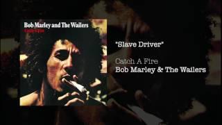 Slave Driver (1973) - Bob Marley & The Wailers