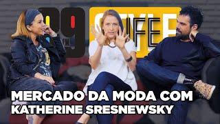 89 Lifestyle - Mercado da moda com Katherine Sresnewsky