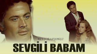 Sevgili Babam (1969) - Zeynep Değirmencioğlu \u0026 Cüneyt Arkın