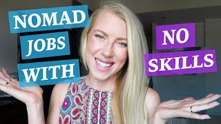 Gambar cover WHAT IF YOU HAVE NO SKILLS? ♡ DIGITAL NOMAD JOB IDEAS