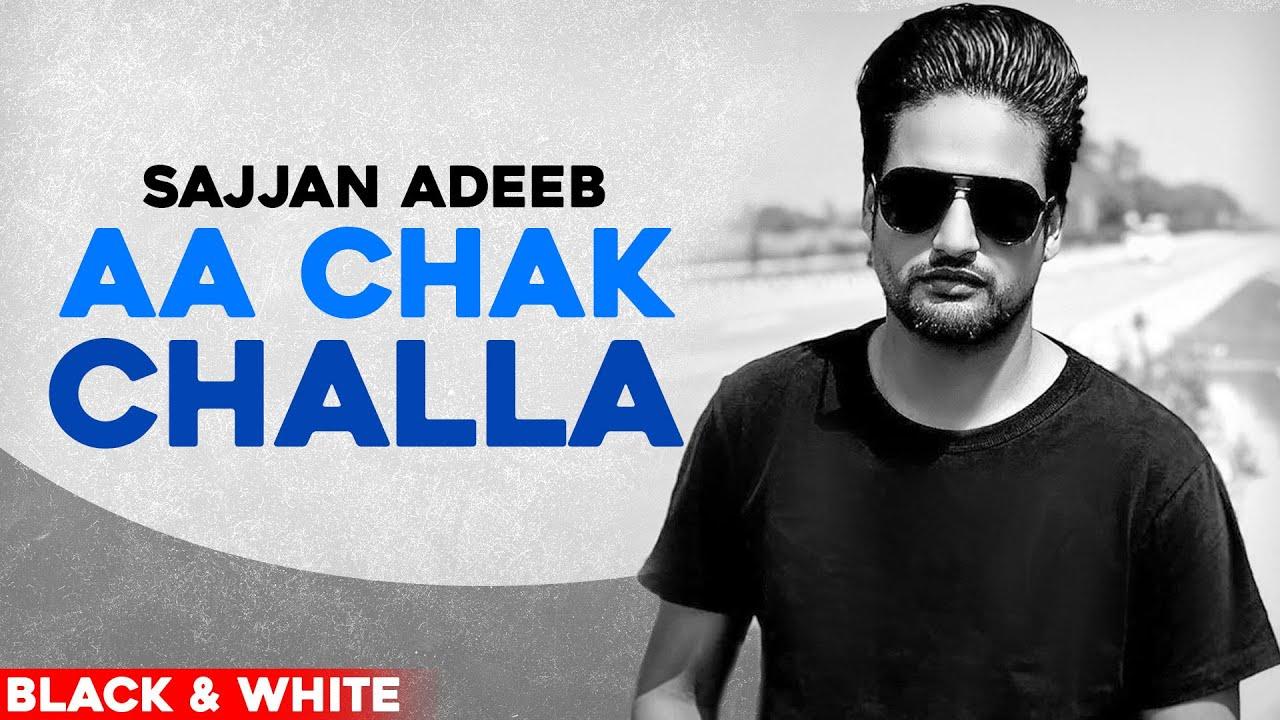Aa Chak Challa (OfficialB&WVideo)| Sajjan Adeeb | Jay K | New Punjabi Song2020 | Speed Records