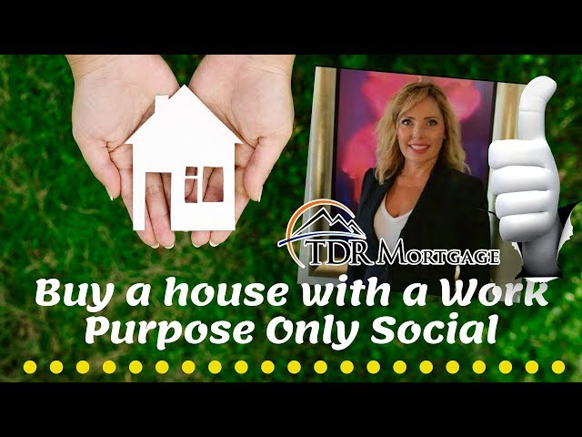 Buy a house with a Work Purpose Only Social | Fontana | Rialto | San Bernardino | Mira Loma