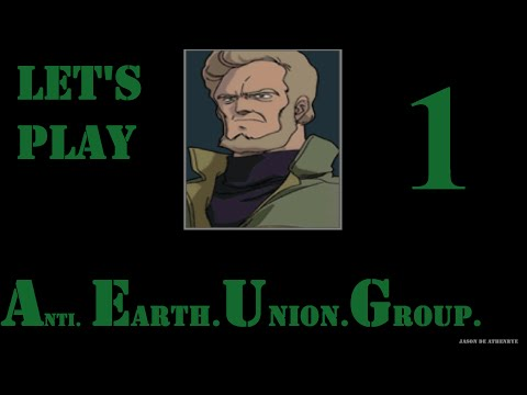 Gihren's Greed: Anti Earth United Government Part 1; Set-up