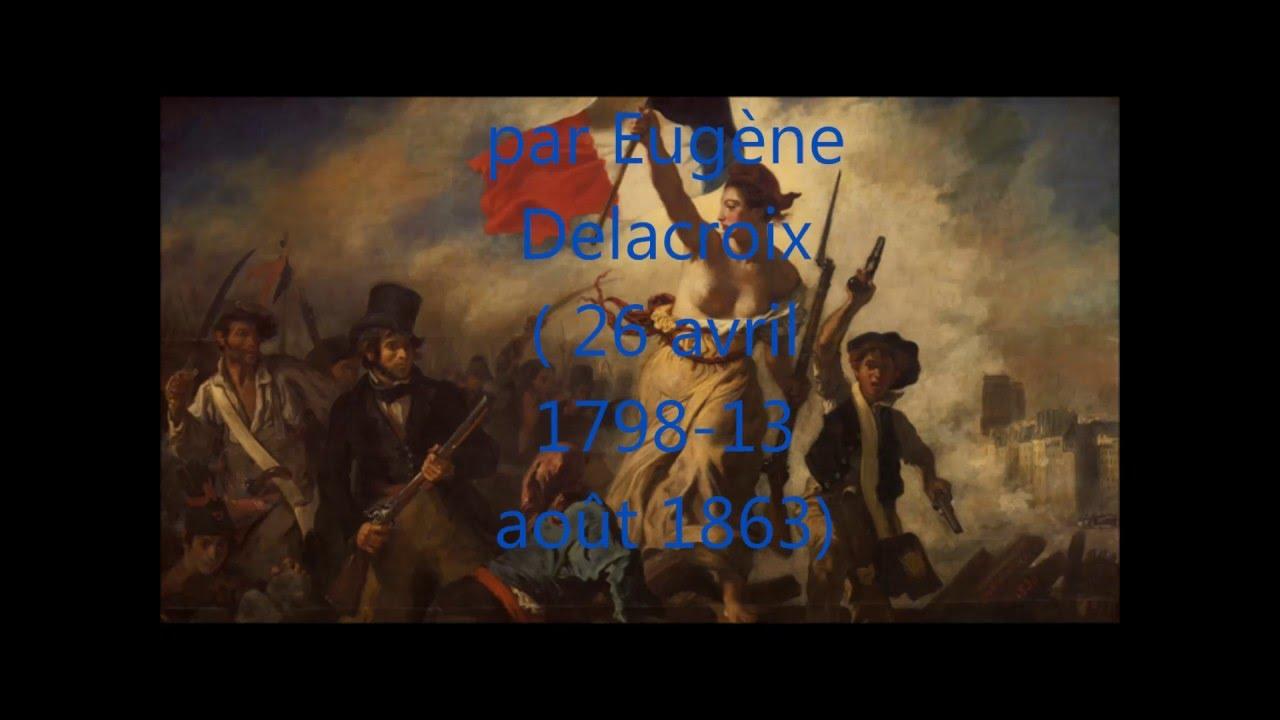 Analyse Du Tableau La Liberte Guidant Le Peuple Par Eugene Delacroix Youtube