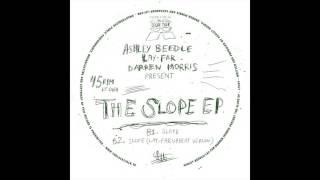Ashley Beedle / Lay Far / Darren Morris - Slope (12'' - LT064, Side B1)