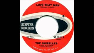 Watch Shirelles Love That Man video