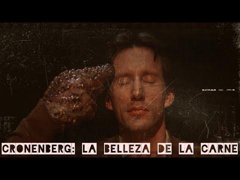 David Cronenberg:  La belleza de la carne