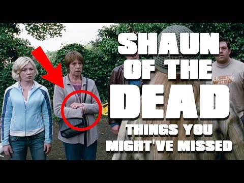 Shaun of the dead | Things you might have missed | Edgar Wright