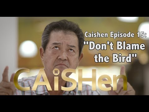 "Caishen ""The God of Fortune"" web series Episode (15/20) ""Don't Blame the bird"""