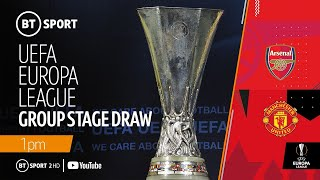 UEFA Europa League 2019/20 group stage draw | Man Utd and Arsenal learn their fate